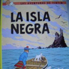 Cómics: LAS AVENTURAS DE TINTIN LA ISLA NEGRA. Lote 40284689
