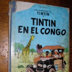 Cómics: TINTIN EN EL CONGO - HERGÉ - JUVENTUD - MUY DETERIORADO - 1º EDICIÓN PERO SIN EDITORIAL -. Lote 40304451