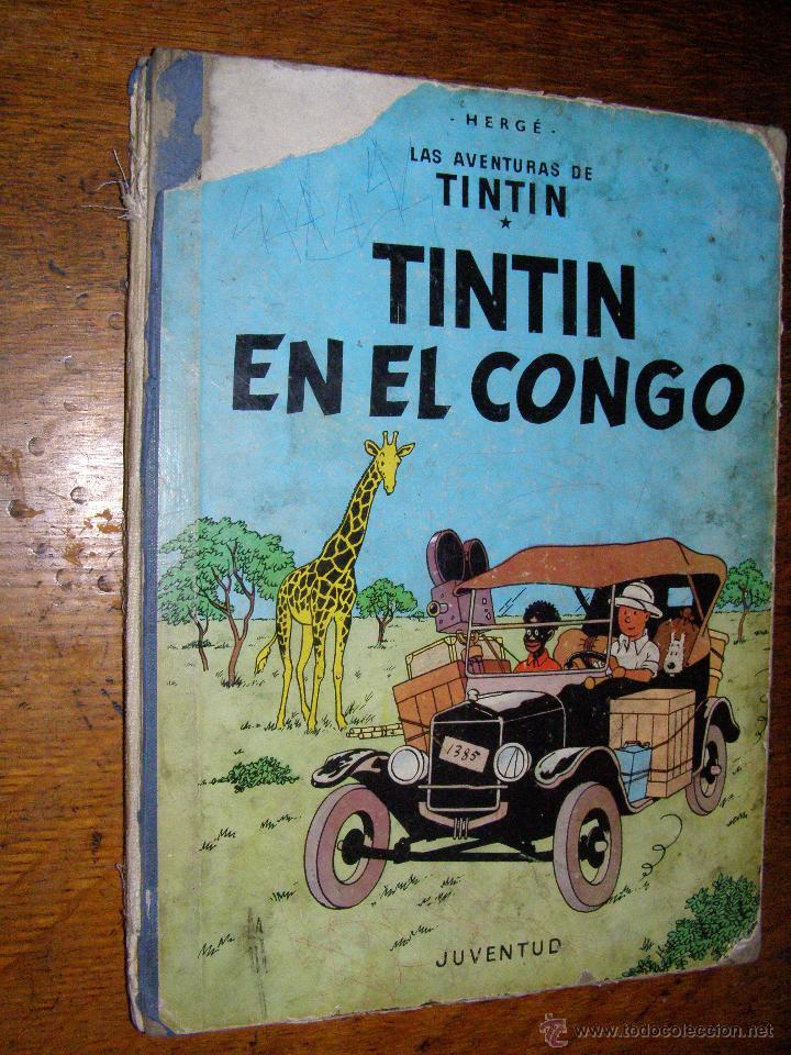 Cómics: Tintin en el Congo - Hergé - Juventud - Muy deteriorado - 1º Edición pero sin editorial - - Foto 8 - 40304451