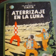 Cómics: LAS AVENTURAS DE TINTIN.- ATERRIZAJE EN LA LUNA. Lote 40407568