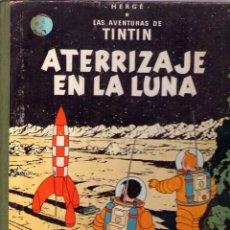 Cómics: LAS AVENTURAS DE TINTIN - HERGÉ - ATERRIZAJE EN LA LUNA - 4ª EDICION -1967 - JUVENTUD. Lote 40785892