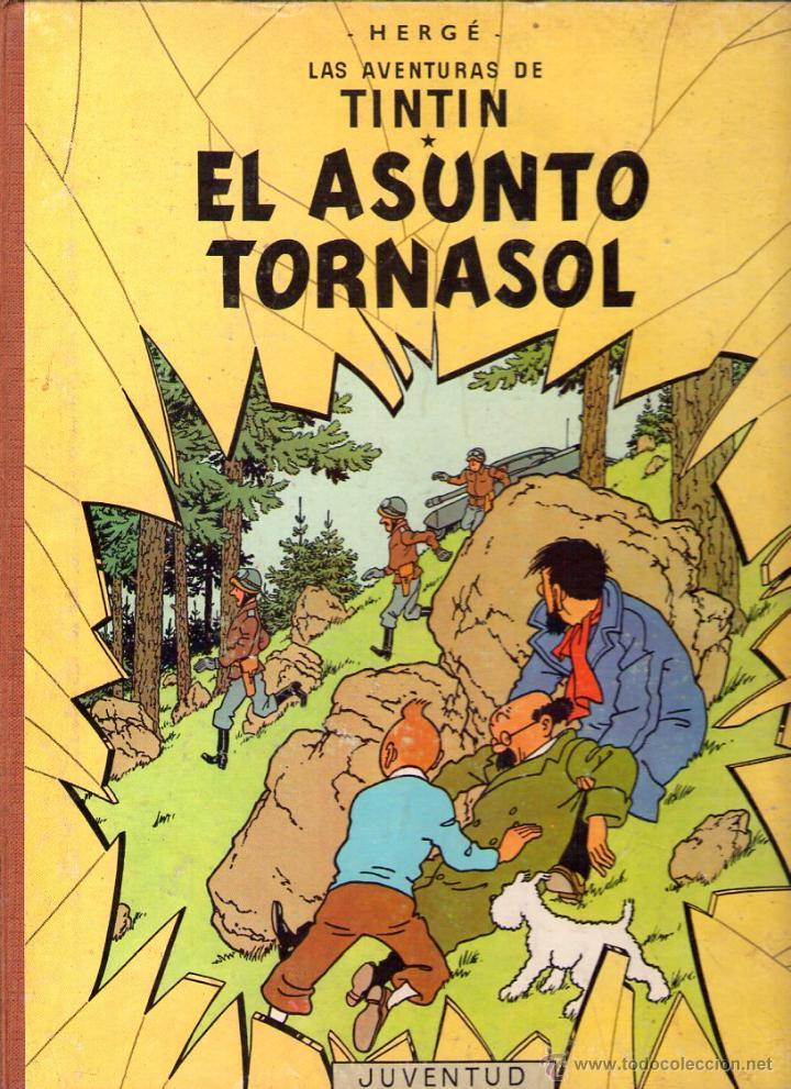 LAS AVENTURAS DE TINTIN - HERGÉ - EL ASUNTO TORNASOL - 3ª EDICION -1968 - JUVENTUD (Tebeos y Comics - Juventud - Tintín)