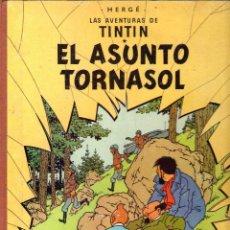 Cómics: LAS AVENTURAS DE TINTIN - HERGÉ - EL ASUNTO TORNASOL - 3ª EDICION -1968 - JUVENTUD. Lote 40785996