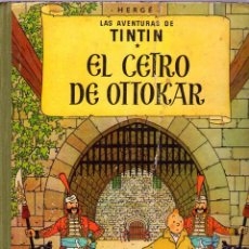 Cómics: LAS AVENTURAS DE TINTIN - HERGÉ - EL CETRO DE OTTOKAR - 2ª EDICION -1964 - JUVENTUD. Lote 40786061