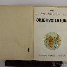 Cómics: 4130- OBJETIVO LA LUNA. HERGE. EDIT. JUVENTUD. EDICION 1965. . Lote 40889774