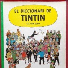 Cómics: EL DICCIONARI DE TINTIN - EN CATALÁN - EDITADO EN 1987. Lote 41249003