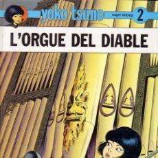 Cómics: YOKO TSUNO. Nº 2. L´ORGUE DEL DIABLE. 1ª EDICIO EN CATALÀ. JOVENTUT. Lote 41375233
