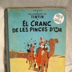 Cómics: TINTIN EL CRANC DE LES PINCES D'OR 1ERA EDICIÓN LOMO DE TELA, EN CATALAN. Lote 41420113