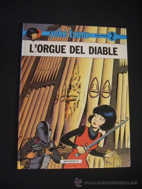 YOKO TSUNO - Nº 2 - L'ORGUE DEL DIABLE - JOVENTUT - EN CATALÀ - (Tebeos y Comics - Juventud - Yoko Tsuno)