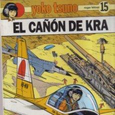 Cómics: YOKO TSUNO Nº 15 EL CAÑON DE KRA JUVENTUD. Lote 41844841