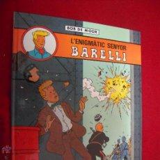 Comics : L´ENIGMATIVC SENYOR BARELLI 1 - BOB DE MOOR - CARTONE - EN CATALAN. Lote 42346321