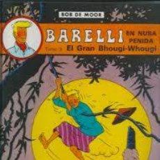 Cómics: BARELLI-BOB DE MOOR-EL GRAN BHOUGGI-WHOUGI-CATALAN-VOLUMEN 3-A NUSA PENIDA-PERFECTO-JOVENTUT. Lote 42692540