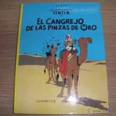 Cómics: LAS AVENTURAS DE TINTIN - EL CANGREJO DE LAS PINZAS DE ORO -. Lote 42872189