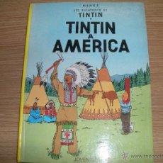 Cómics: LES AVENTURES DE TINTIN - TINTIN A AMERICA -. Lote 42872244