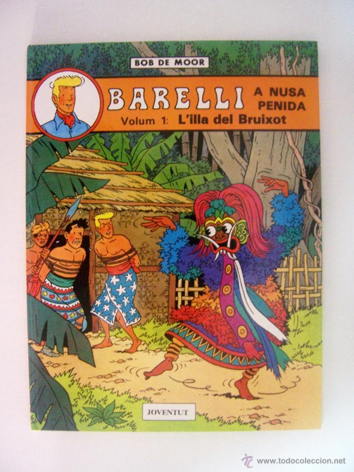 BOB DE MOOR - BARELLI A NUSA PENIDA VOLUM 1 : L´ILLA DEL BRUIXOT DE EDITORIAL JOVENTUT (Tebeos y Comics - Juventud - Barelli)