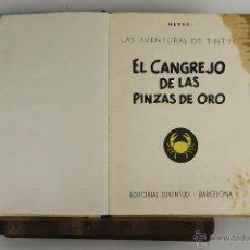 Cómics: 4681- EL CANGREJO DE LAS PINZAS DE ORO. HERGE. EDIT. JUVENTUD. 1963. PRIMERA EDICION.. Lote 43528090