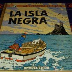 Cómics: TINTIN LA ISLA NEGRA SEGUNDA 2ª EDICIÓN PRIMERA 1ª EDICIÓN REDIBUJADA 1967. JUVENTUD. BUEN ESTADO.. Lote 43643335