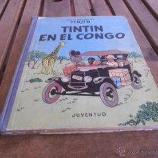 Cómics: LAS AVENTURAS DE TINTIN JUVENTUD SEGUNDA EDICION 1970 TINTIN EN EL CONGO. Lote 43883169