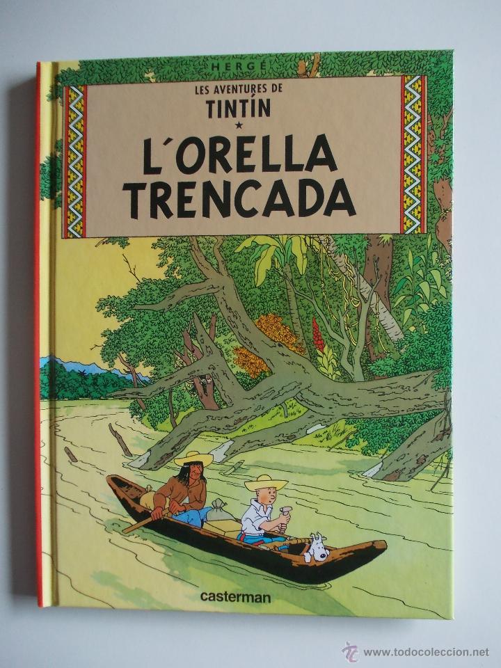 TINTIN-L´ORELLA TRENCADA-ED.CASTERMAN-EDICION RETIRADA DEL MERCADO-NUEVO-CATALA (Tebeos y Comics - Juventud - Tintín)