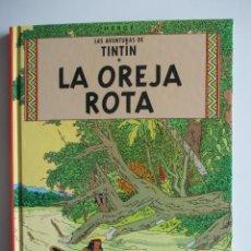 Cómics: TINTIN-LA OREJA ROTA - EDICION RETIRADA DEL MERCADO - NUEVO - 2001. Lote 44025131