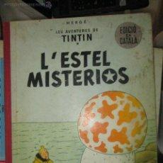 Cómics: TINTIN L'ESTEL MISTERIOS PRIMERA EDICIO 1965 MUY RARO. Lote 44029754