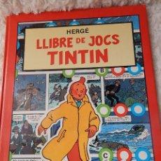 Cómics: LLIBRE DE JOCS DE TINTIN -EN CATALA. Lote 44157244
