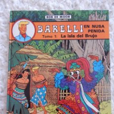 Cómics: BARELLI - N. 2 - EN NUSA PENIDA TOMO - 1 LA ISLA DEL BRUJO. Lote 44328003