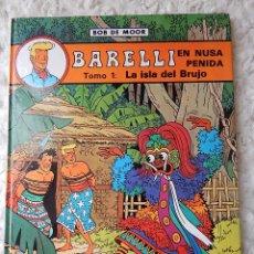 Cómics: BARELLI - N. 2 - EN NUSA PENIDA TOMO - 1 LA ISLA DEL BRUJO. Lote 44332187