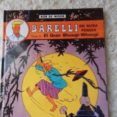 Cómics: BARELLI - N. 4- EN NUSA PENIDA TOMO - 3 EL GRAN BHOUGI- WHOGUI. Lote 44332235