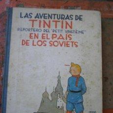 Cómics: TINTÍN REPORTERO DEL - PETIT VINGTIÉME EN EL PAÍS DE LOS SOVIETS, EDT JUVENTUD AÑO 1987. . Lote 44553055