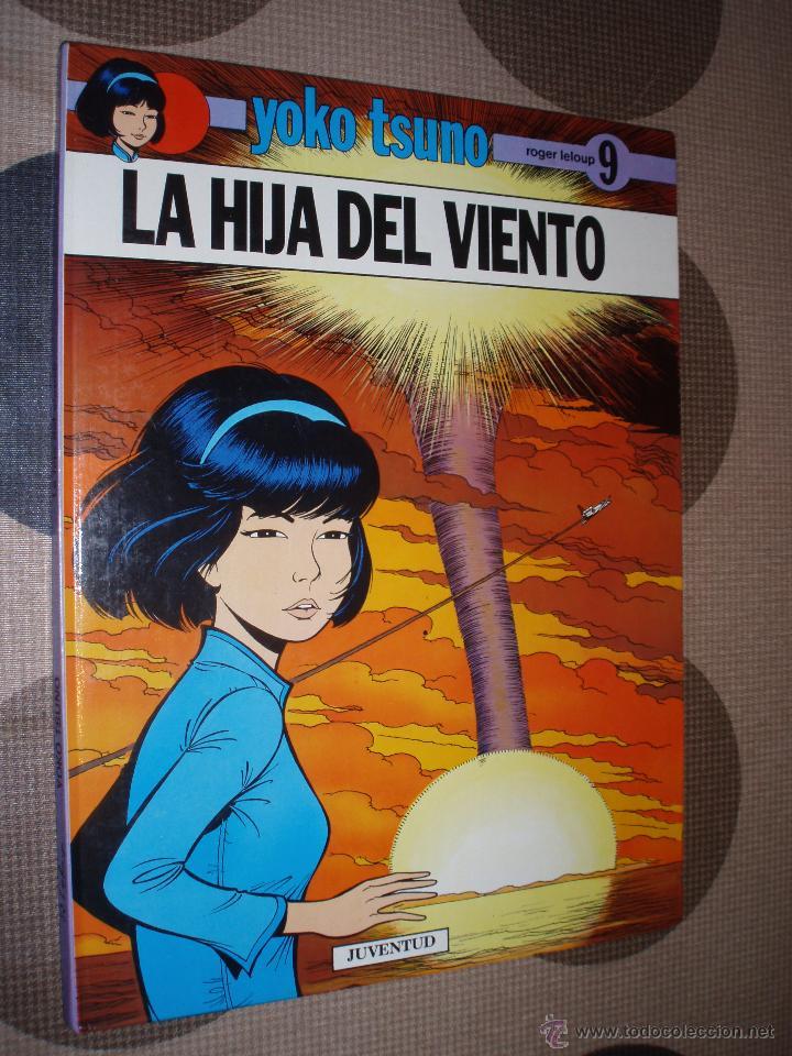 LA HIJA DEL VIENTO YOJO TSUMO Nº 9 (Tebeos y Comics - Juventud - Yoko Tsuno)