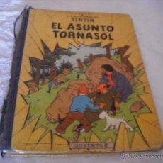 Cómics: TINTIN. EL ASUNTO TORNASOL. PRIMERA EDICION.1961. Lote 45082258