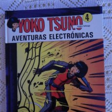 Cómics: YOKO TSUNO - N. 4 - AVENTURAS ELECTRONICAS. Lote 45261100