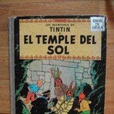 Cómics: TINTIN EN CATALAN - EL TEMPLE DEL SOL - JUVENTUD 1ª EDICION 1965 - LOMO DE TELA. Lote 45332941
