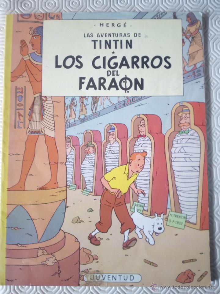 TINTIN: LOS CIGARROS DEL FARAON DE HERGÉ (Tebeos y Comics - Juventud - Tintín)