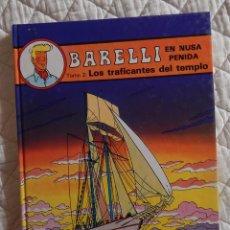 Cómics: BARELLI - N. 3- EN NUSA PENIDA TOMO - 2 LOS TRAFICANTES DEL TEMPLO. Lote 45720784