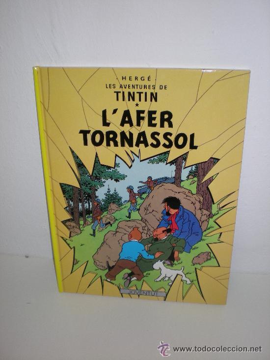 TINTIN 18. L`AFER TORNASSOL - JOVENTUT - EDICIÓ ACTUAL NUMERADA (CATALÀ) (Tebeos y Comics - Juventud - Tintín)