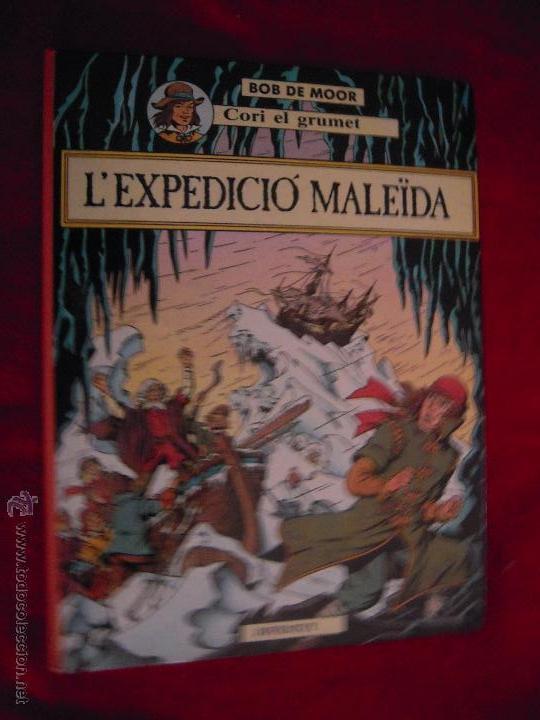 L´EXPEDICIO MALEIDA - BOB DE MOOR - CARTONE - EN CATALAN (Tebeos y Comics - Juventud - Cori el Grumete)
