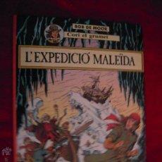 Cómics: L´EXPEDICIO MALEIDA - BOB DE MOOR - CARTONE - EN CATALAN. Lote 46128664