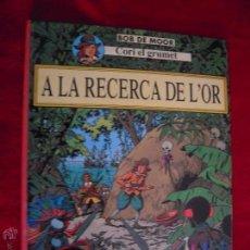 Cómics: A LA RECERCA DE L´OR - BOB DE MOOR - CARTONE - EN CATALAN. Lote 46128684