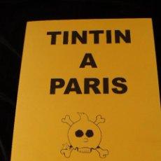 Cómics: TINTIN EN PARIS DE CHARLES CALLICO DEDICADO. Lote 46162938