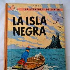 Cómics: LAS AVENTURAS DE TINTIN * LA ISLA NEGRA * HERGE * 3ª EDICION 1969. Lote 46172763