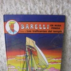 Cómics: BARELLI - N. 3- EN NUSA PENIDA TOMO - 2 LOS TRAFICANTES DEL TEMPLO. Lote 46306018