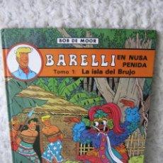 Cómics: BARELLI - N. 2 - EN NUSA PENIDA TOMO - 1 LA ISLA DEL BRUJO. Lote 46306071