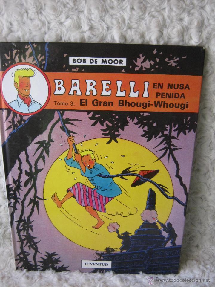 BARELLI - N. 4- EN NUSA PENIDA TOMO - 3 EL GRAN BHOUGI- WHOGUI (Tebeos y Comics - Juventud - Barelli)
