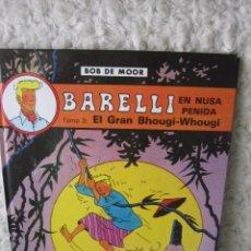 Cómics: BARELLI - N. 4- EN NUSA PENIDA TOMO - 3 EL GRAN BHOUGI- WHOGUI. Lote 100302371