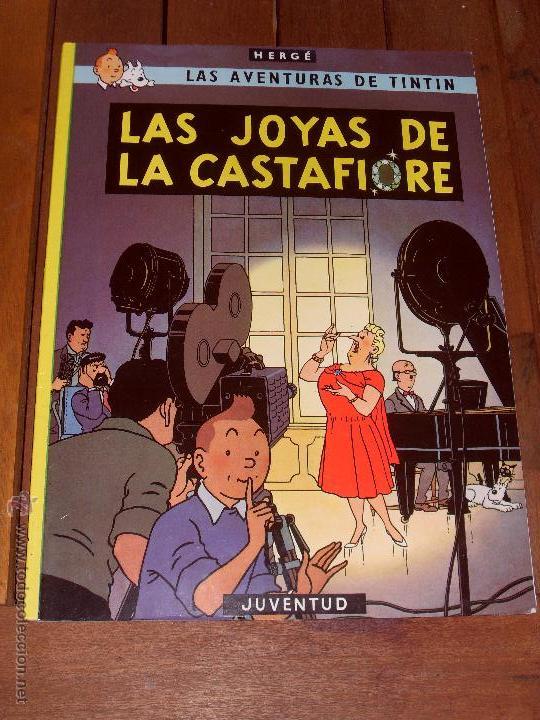 LAS AVENTURAS DE TINTIN. LAS JOYAS DE CASTAFIORE. TAPA BLANDA (RUSTICA). JUVENTUD 2003. (Tebeos y Comics - Juventud - Tintín)