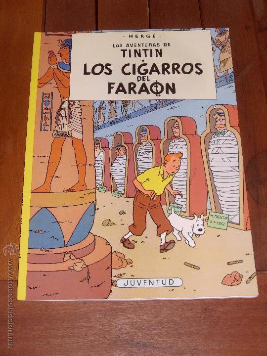 LAS AVENTURAS DE TINTIN. LOS CIGARROS DEL FARAON. TAPA BLANDA (RUSTICA). JUVENTUD 2003. (Tebeos y Comics - Juventud - Tintín)
