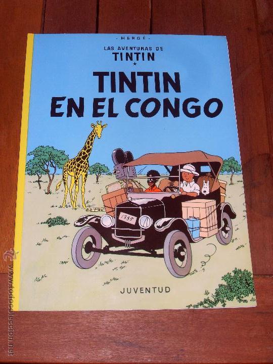 LAS AVENTURAS DE TINTIN. TINTIN EN EL CONGO. TAPA BLANDA (RUSTICA). JUVENTUD. 2004. (Tebeos y Comics - Juventud - Tintín)