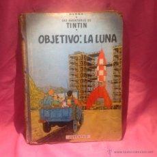 Cómics: LAS AVENTURAS DE TINTÍN (OBJETIVO:LA LLUNA)EDICIÓN 1965. Lote 46512776